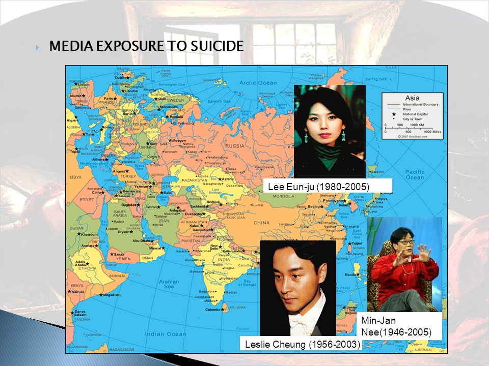  MEDIA EXPOSURE TO SUICIDE Lee Eun-ju (1980-2005) Min-Jan Nee(1946-2005) Leslie Cheung (1956-2003)