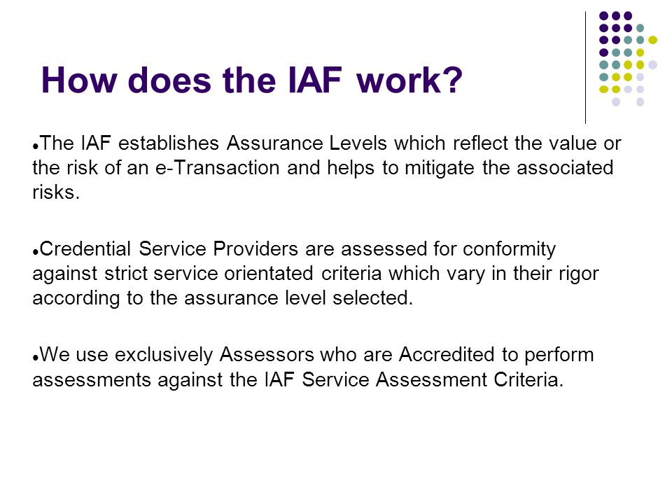 How does the IAF work.