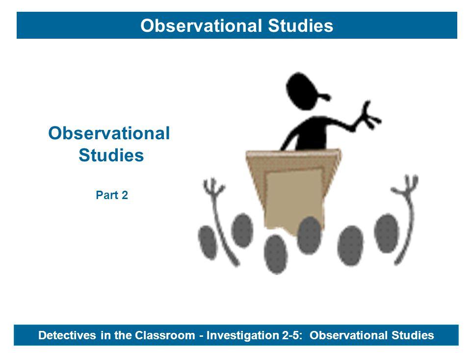 Observational Studies Observational Studies Part 2