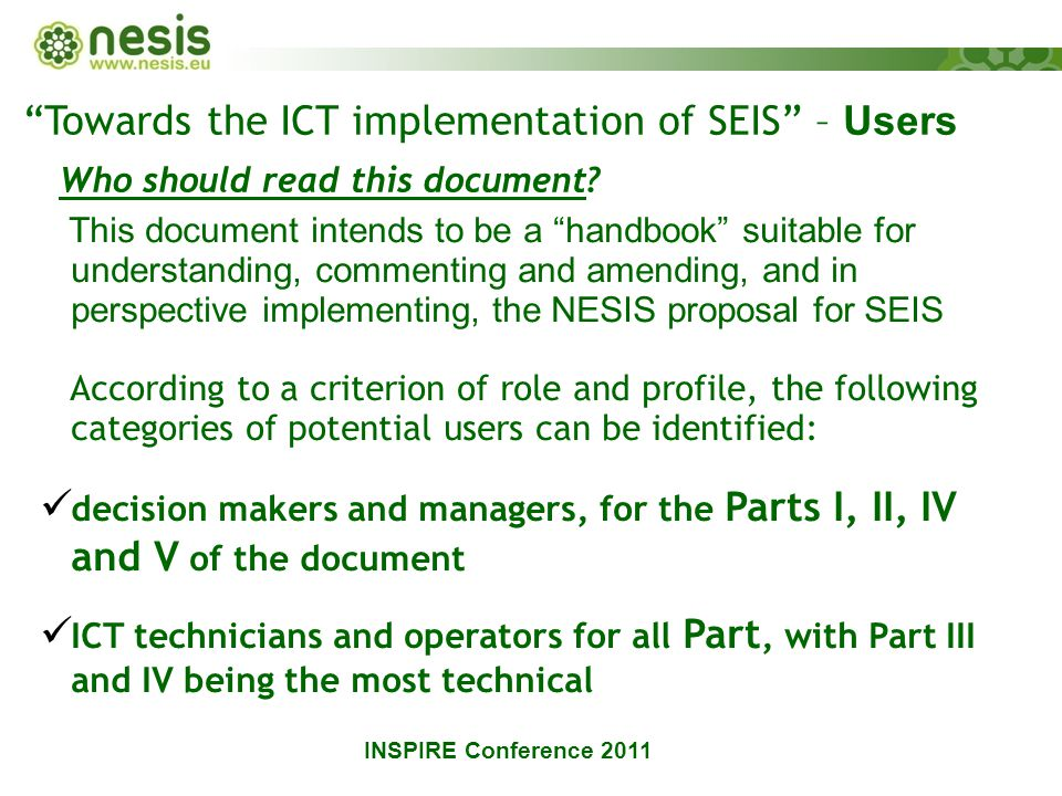 Towards the ICT implementation of SEIS – Users Who should read this document.