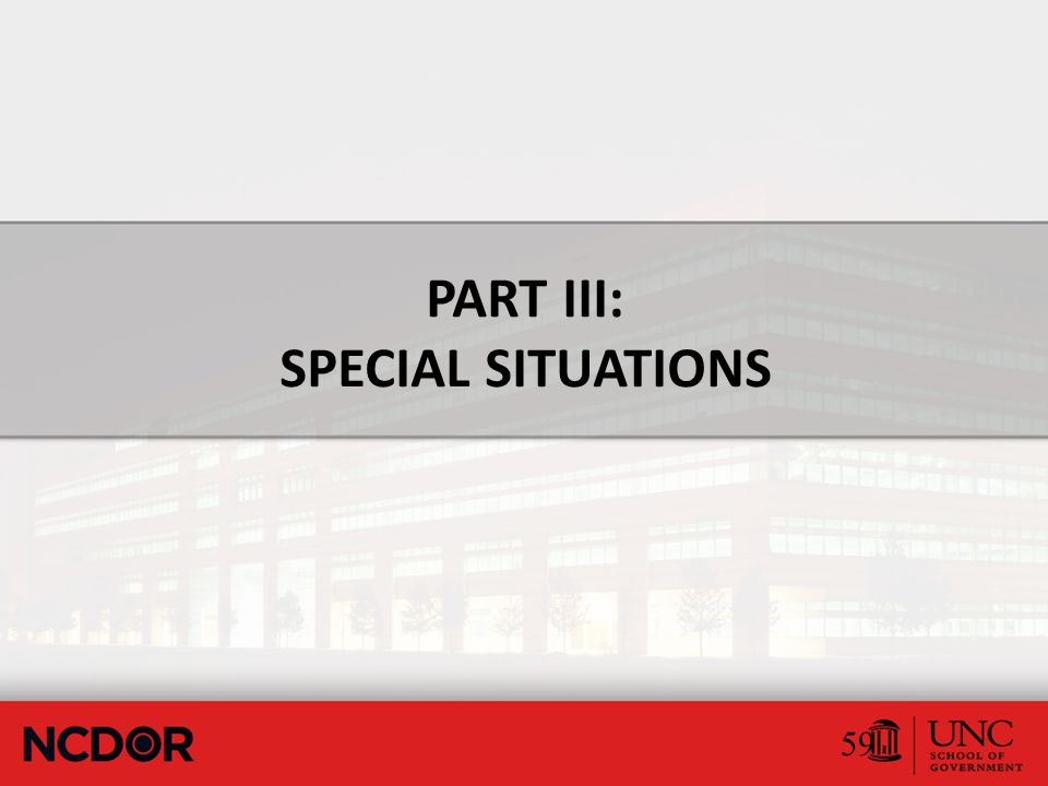 PART III: SPECIAL SITUATIONS 59