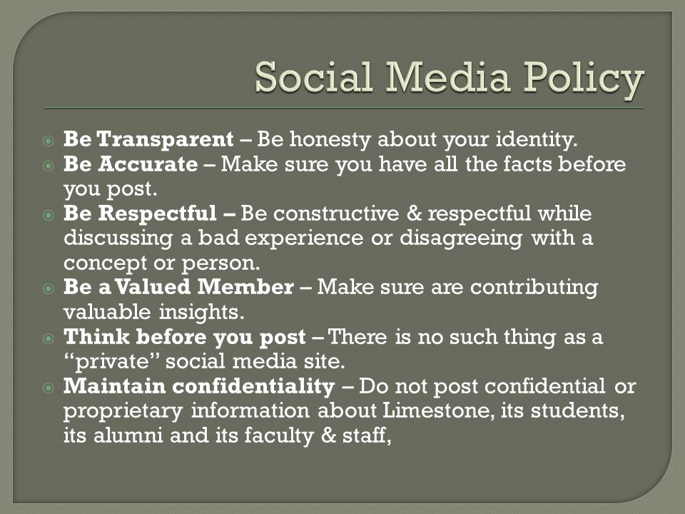  Be Transparent – Be honesty about your identity.