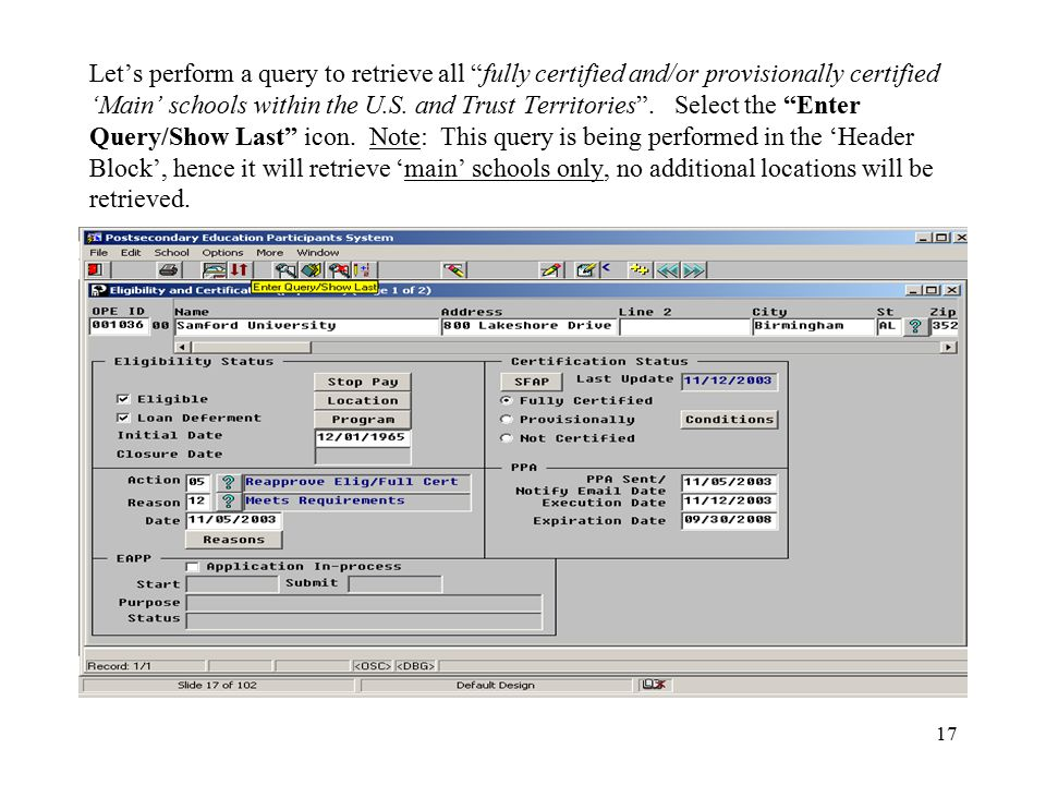 17 Let's perform a query to retrieve all fully certified and/or provisionally certified 'Main' schools within the U.S.