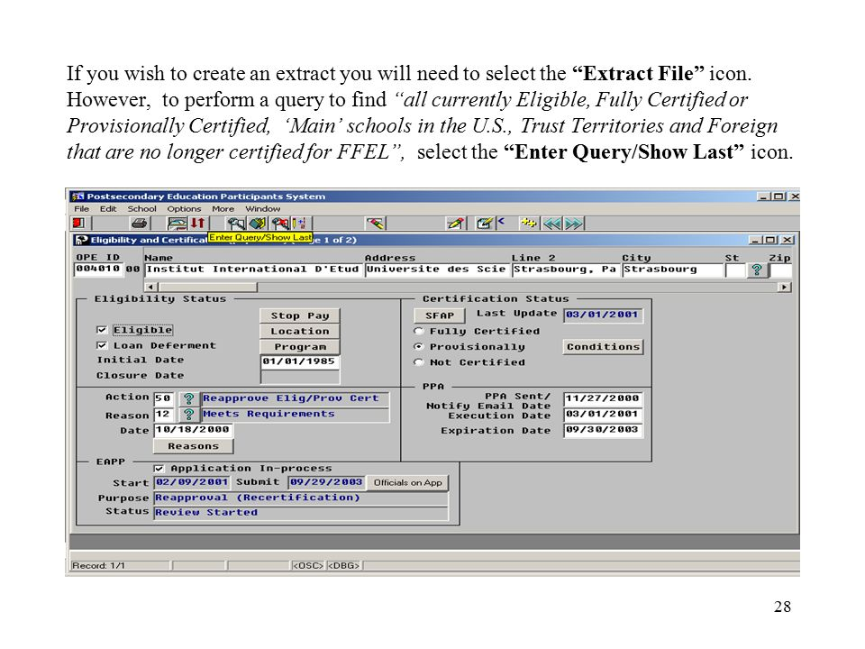 """28 If you wish to create an extract you will need to select the """"Extract File"""" icon. However, to perform a query to find """"all currently Eligible, Full"""