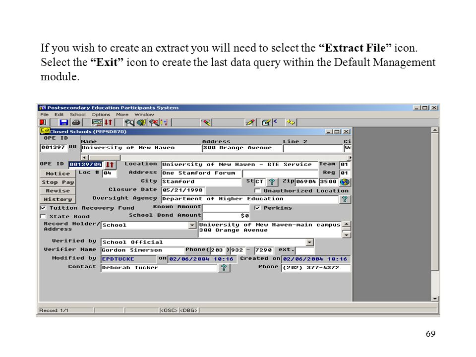69 If you wish to create an extract you will need to select the Extract File icon.