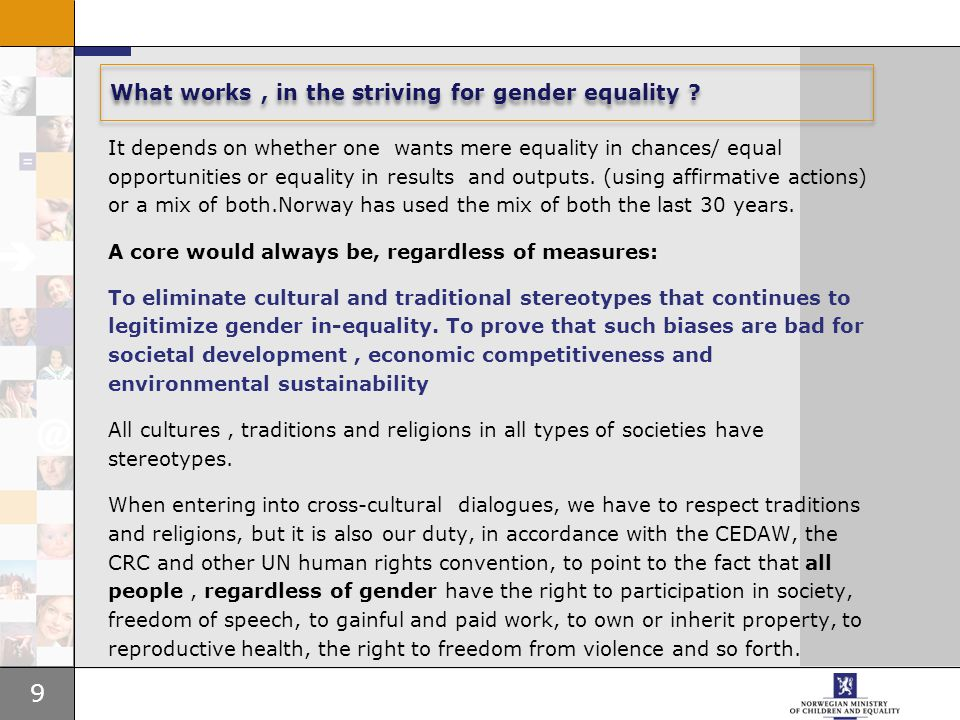 9 What works, in the striving for gender equality .