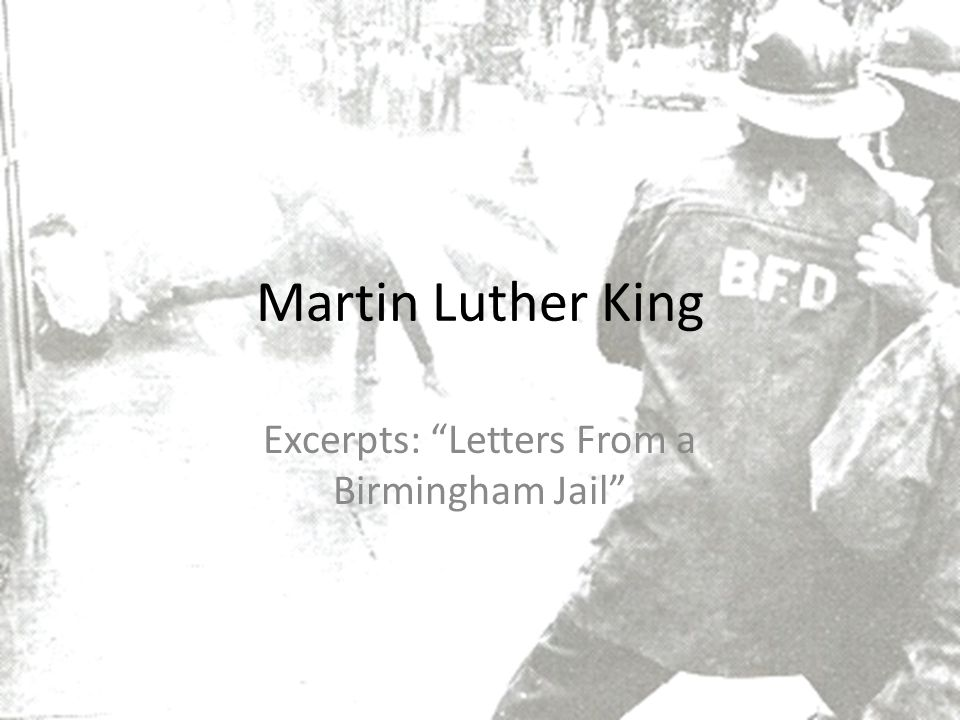 Martin Luther King Excerpts: Letters From a Birmingham Jail