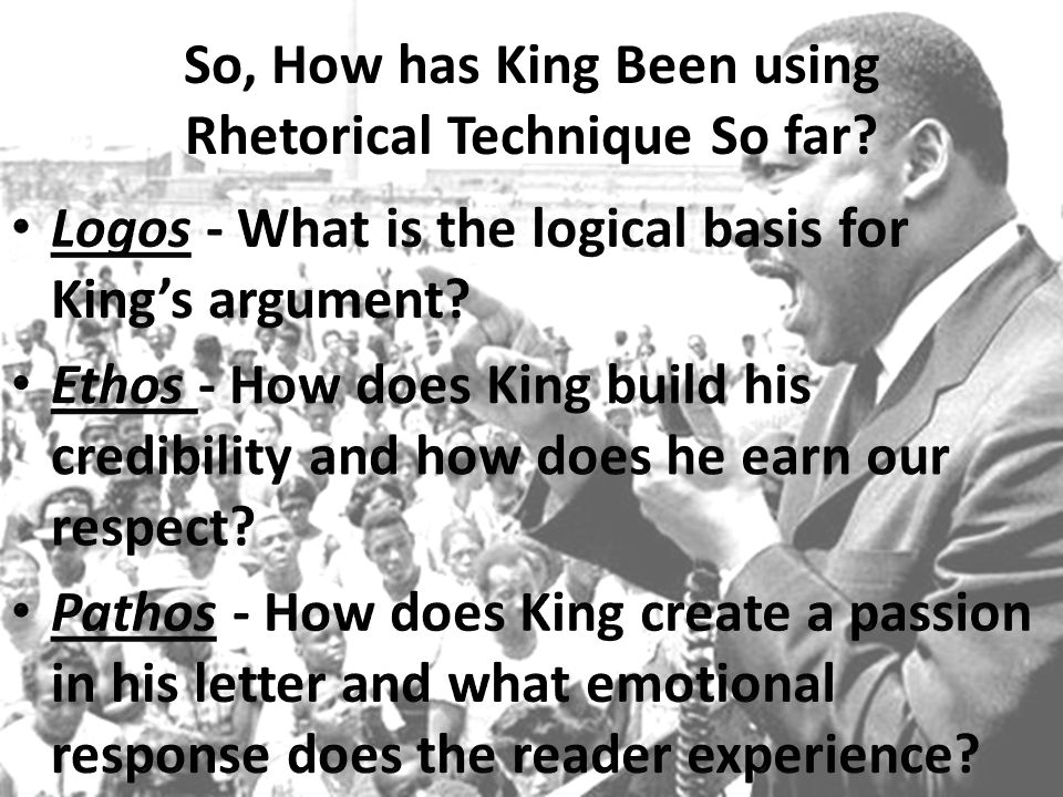 So, How has King Been using Rhetorical Technique So far