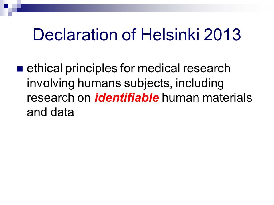 Declaration of Helsinki 2013 ethical principles for medical research involving humans subjects, including research on identifiable human materials and
