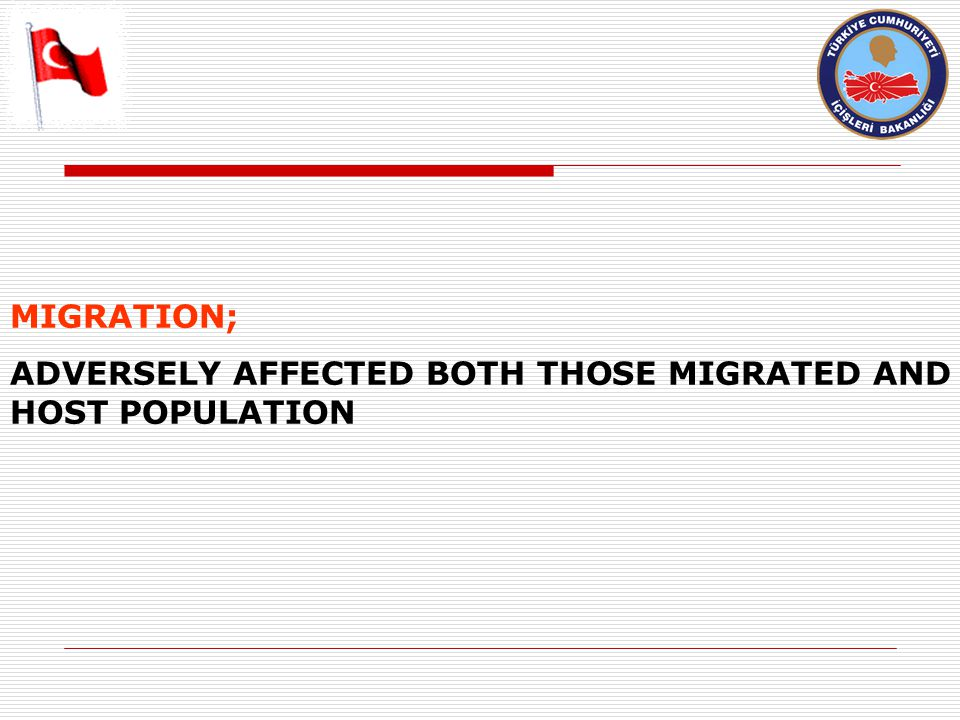MIGRATION; ADVERSELY AFFECTED BOTH THOSE MIGRATED AND HOST POPULATION