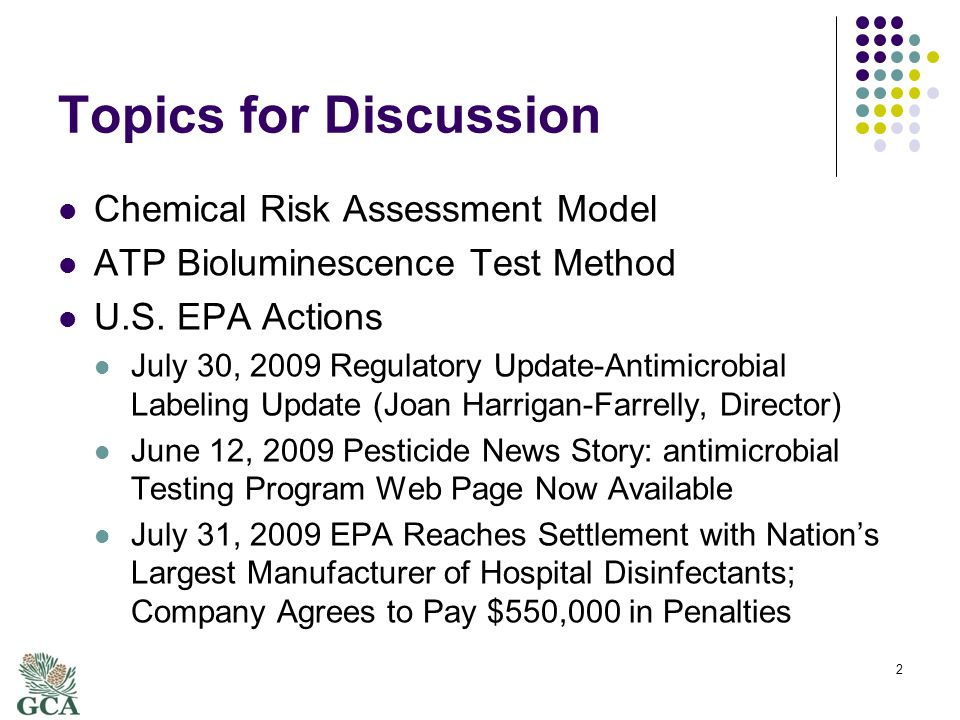Topics for Discussion Chemical Risk Assessment Model ATP Bioluminescence Test Method U.S.
