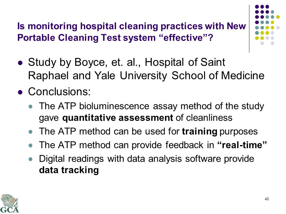 Is monitoring hospital cleaning practices with New Portable Cleaning Test system effective .
