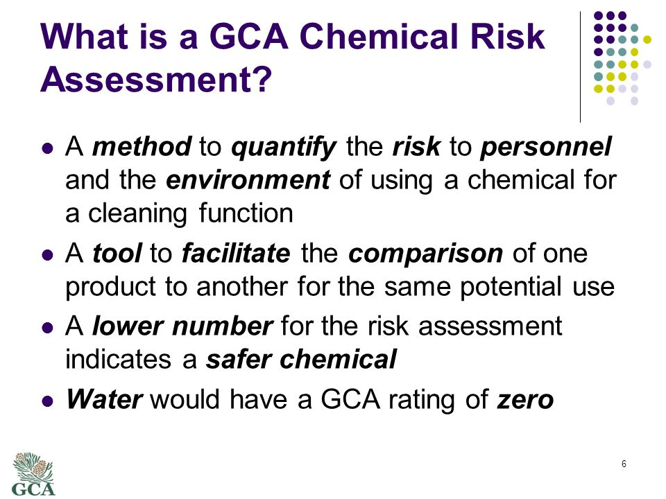 What is a GCA Chemical Risk Assessment.