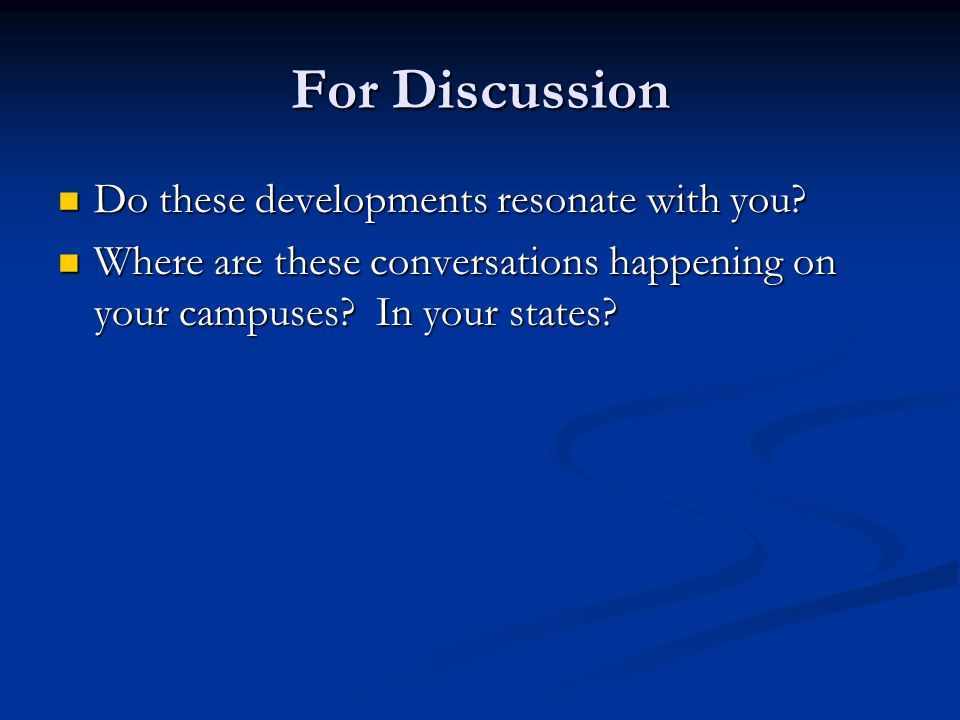 For Discussion Do these developments resonate with you.