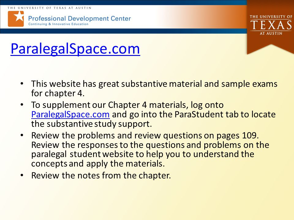 ParalegalSpace.com This website has great substantive material and sample exams for chapter 4.