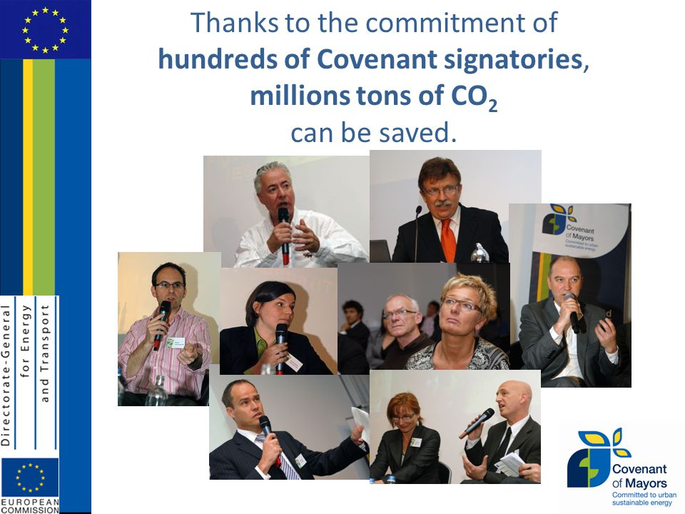 Thanks to the commitment of hundreds of Covenant signatories, millions tons of CO 2 can be saved.