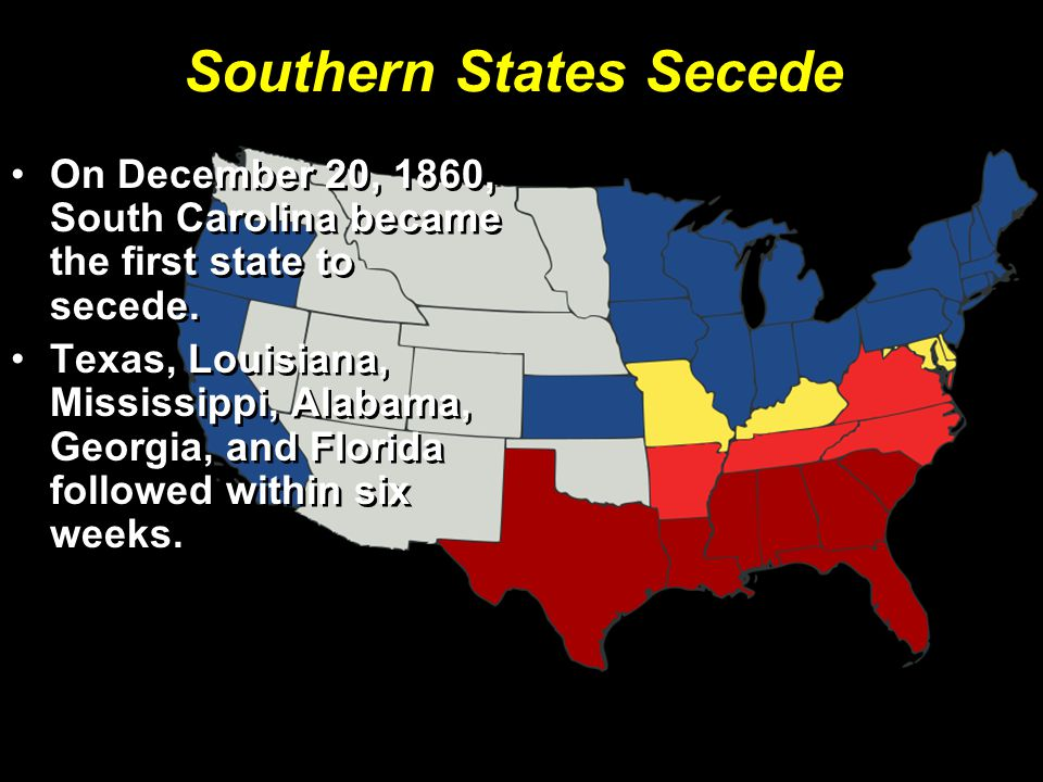 Southern States Secede On December 20, 1860, South Carolina became the first state to secede.