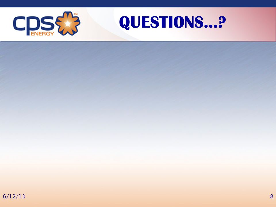 QUESTIONS…? 6/12/138