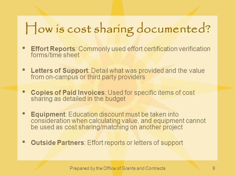 Prepared by the Office of Grants and Contracts10 What are some challenges of tracking and documenting cost sharing.