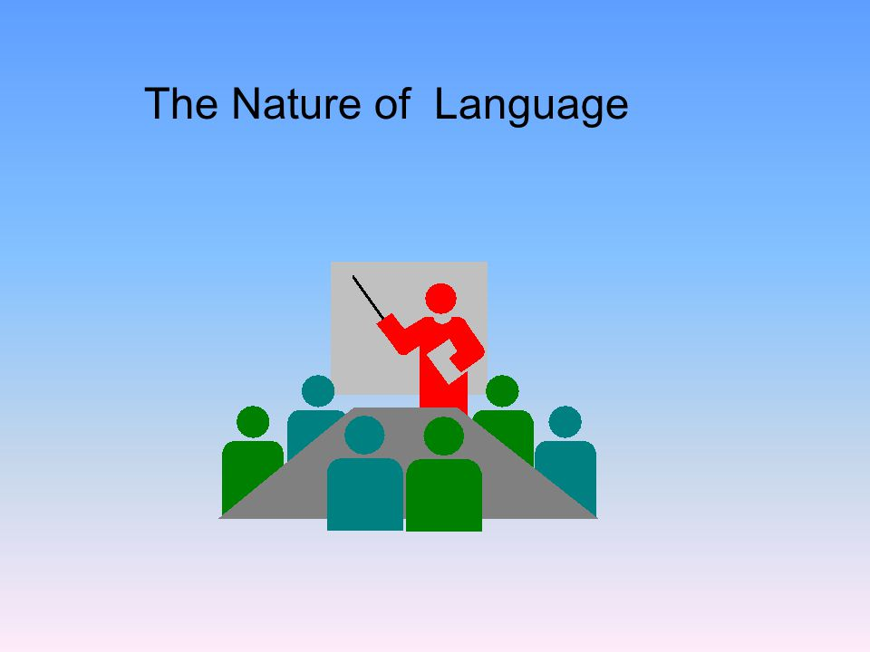 The Nature of Language