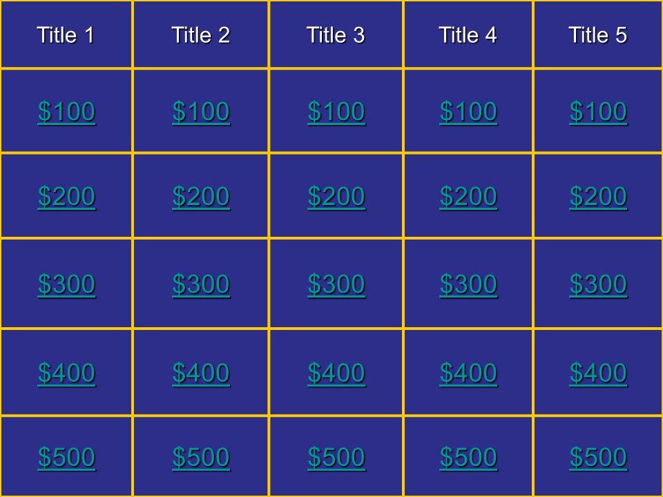 Title 1 - $100 Question? 15