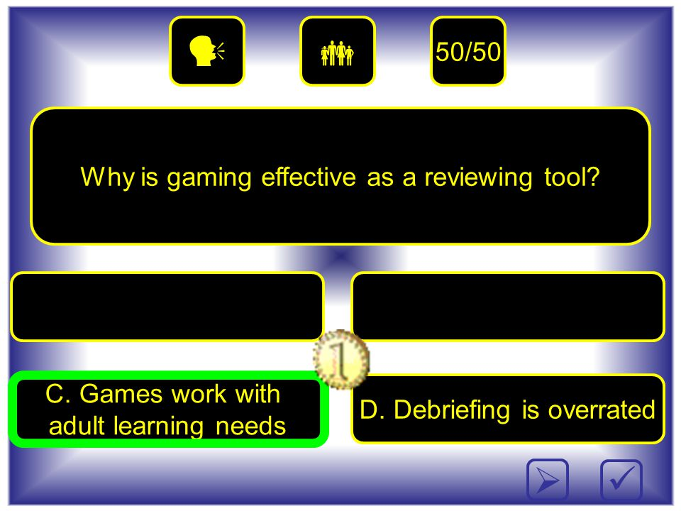 Why is gaming effective as a reviewing tool. C. Games work with adult learning needs D.