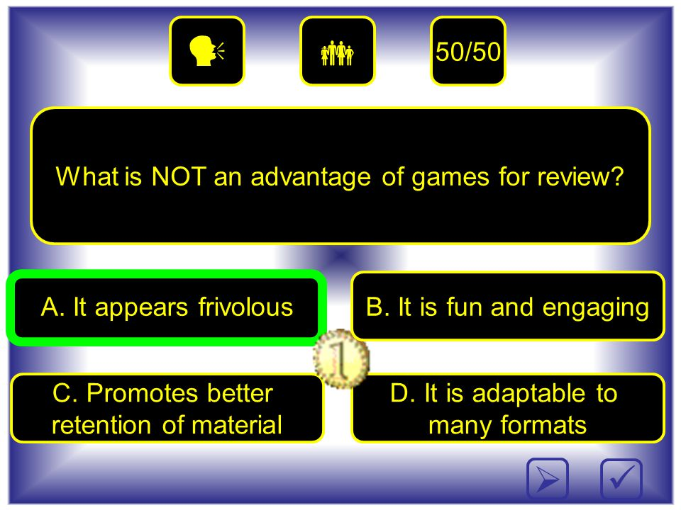D. It is adaptable to many formats What is NOT an advantage of games for review.