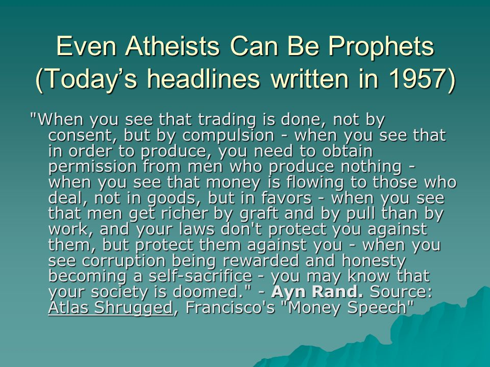 Even Atheists Can Be Prophets (Today's headlines written in 1957)