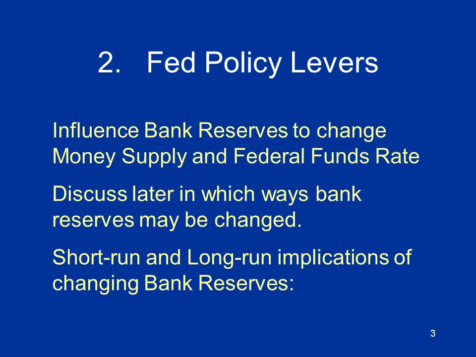 4 Market for Bank Reserves Bank Reserves Federal Funds Rate Demand for Reserves Supply of Reserves a b c