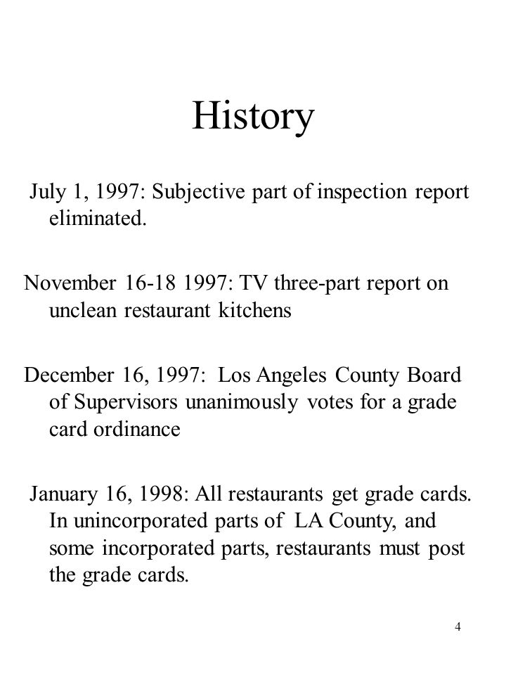 4 History July 1, 1997: Subjective part of inspection report eliminated.