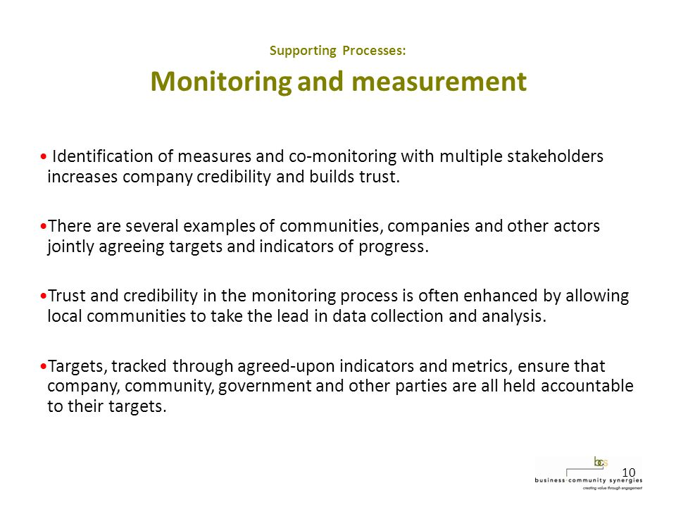 10 Identification of measures and co-monitoring with multiple stakeholders increases company credibility and builds trust.