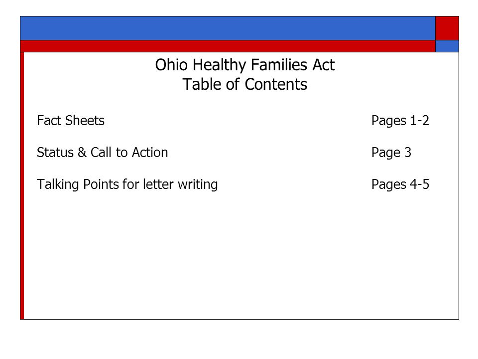Ohio Healthy Families Act- Fact Sheet  Applies to all Ohio employers with 25 or more employees  Guarantees full-time employees (30+ hrs./week) 7 days of paid sick leave annually (Part-time employees will receive a prorated amount).
