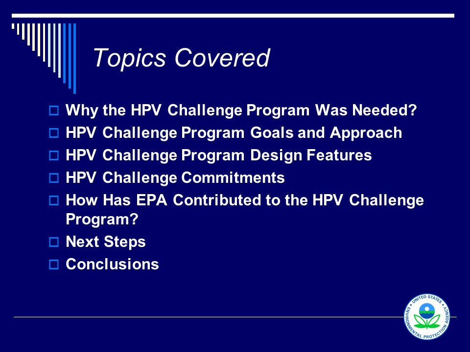 2 Topics Covered  Why the HPV Challenge Program Was Needed.