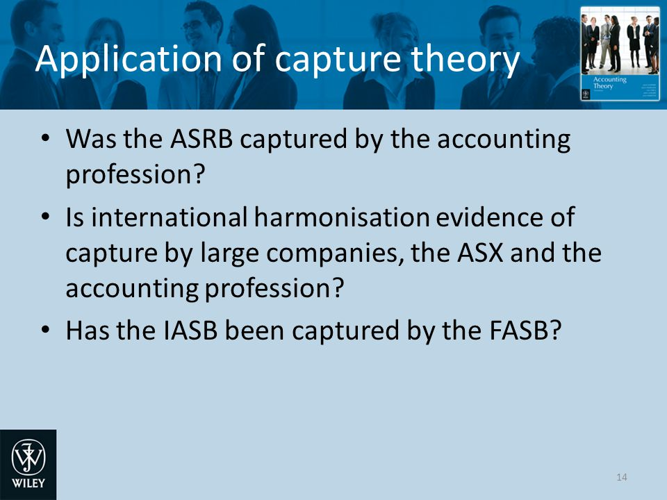Application of capture theory Was the ASRB captured by the accounting profession.