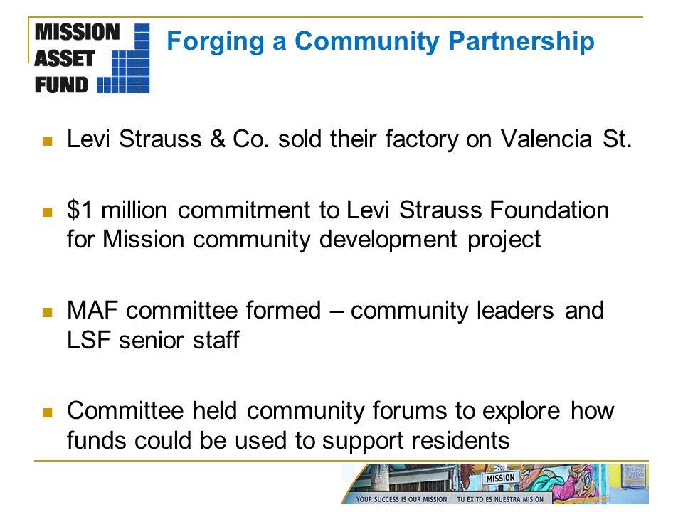 Forging a Community Partnership Levi Strauss & Co.