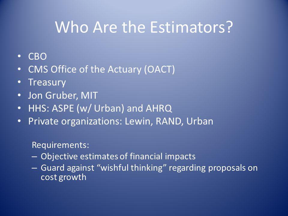 Who Are the Estimators.