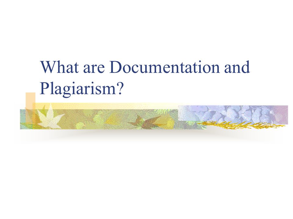 Plagiarism Defined The American Heritage Dictionary (2000) defines plagiarism as: 1.