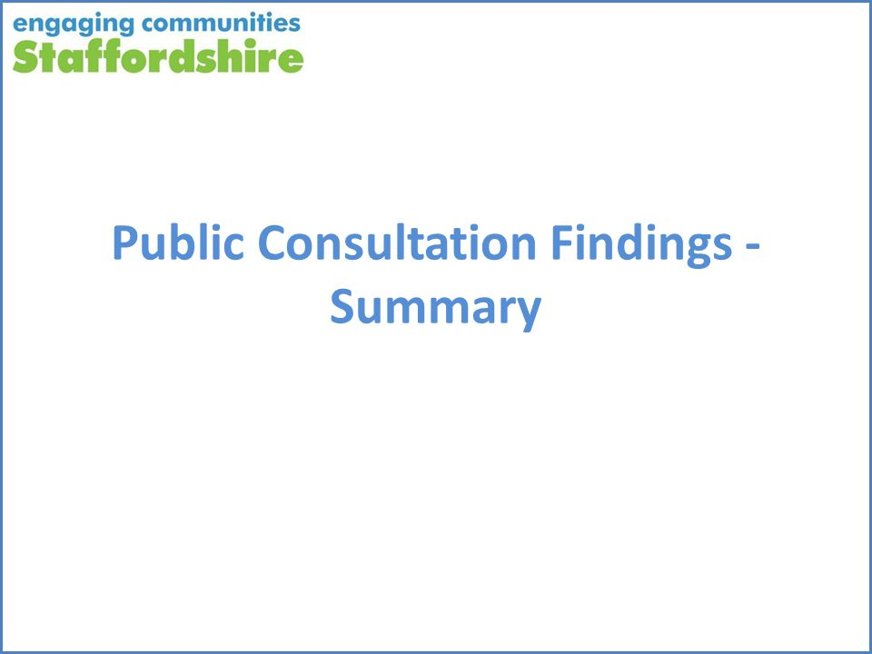 Public Consultation Findings - Summary