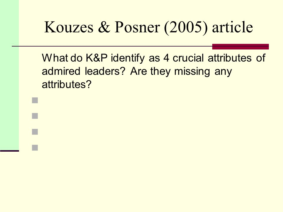 Kouzes & Posner (2005) article What prescriptions do K&P offer for becoming a credible leader.