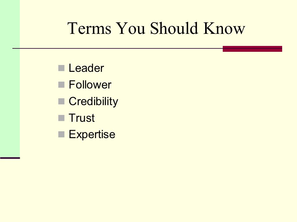 You Should be Able To … Describe the importance of managerial credibility Know the 3 dimensions of credibility.