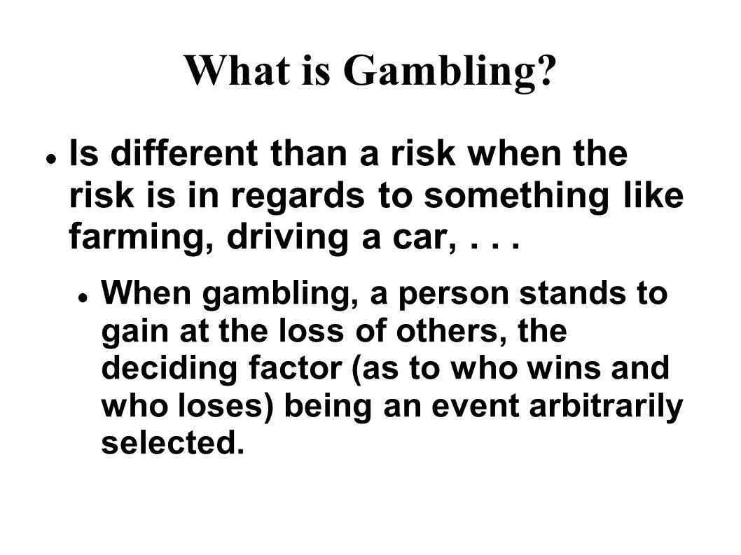 What is Gambling.