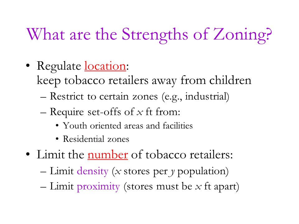 What are the Strengths of Zoning.