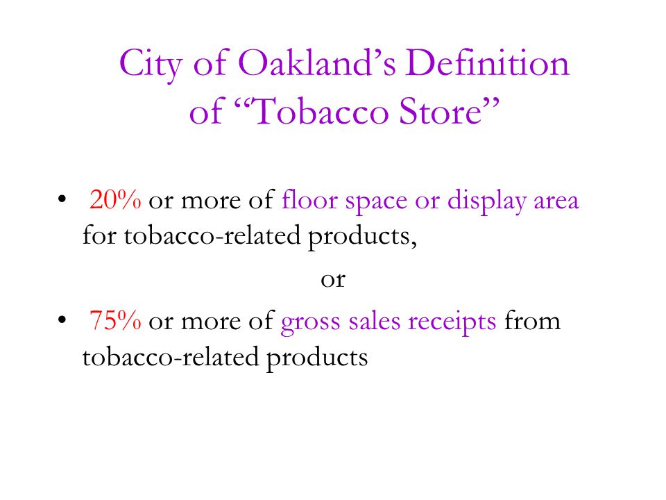 Land Use is Prospective Land Use primarily operates to restrict new tobacco retailers.