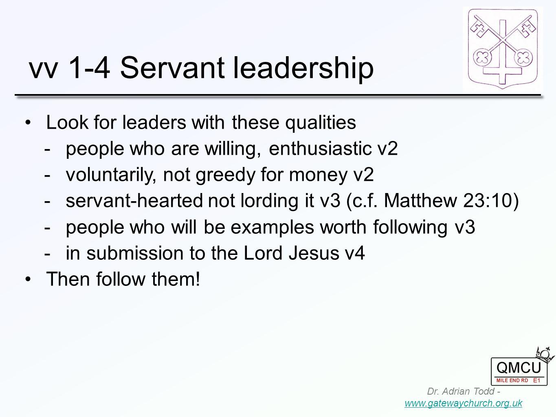vv 1-4 Servant leadership Dr.