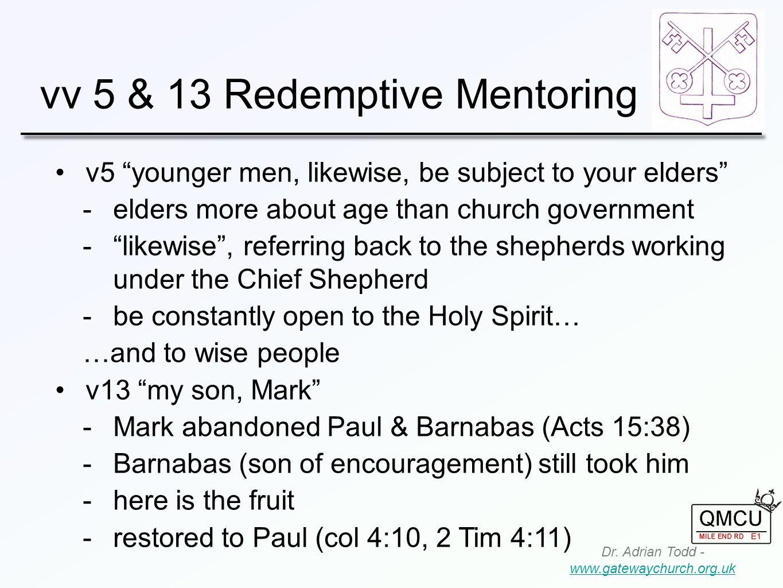 vv 5 & 13 Redemptive Mentoring Dr.
