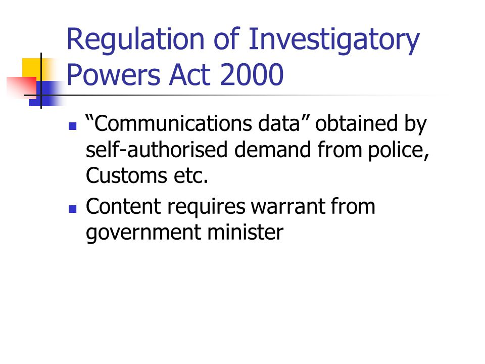 Regulation of Investigatory Powers Act 2000 Communications data obtained by self-authorised demand from police, Customs etc.