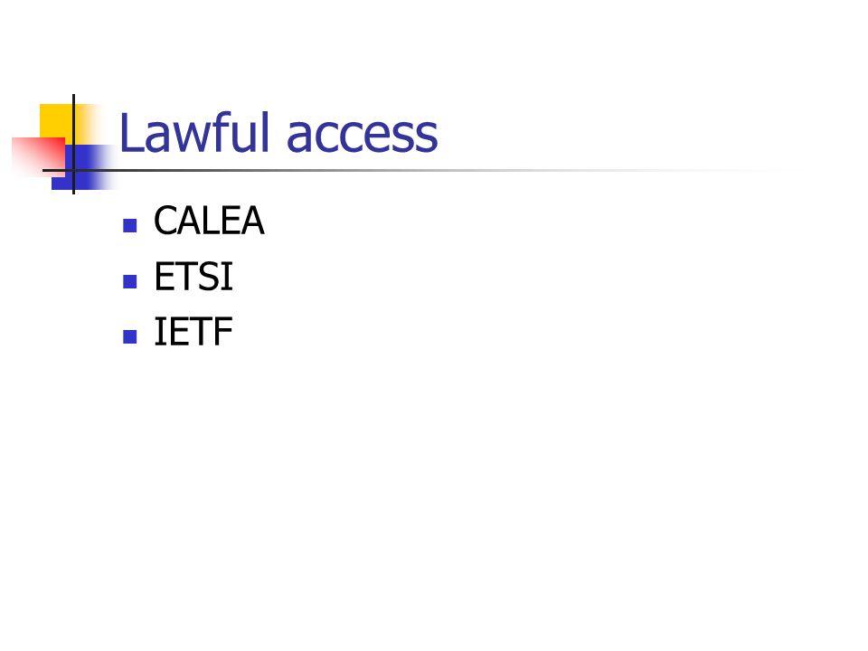 Lawful access CALEA ETSI IETF