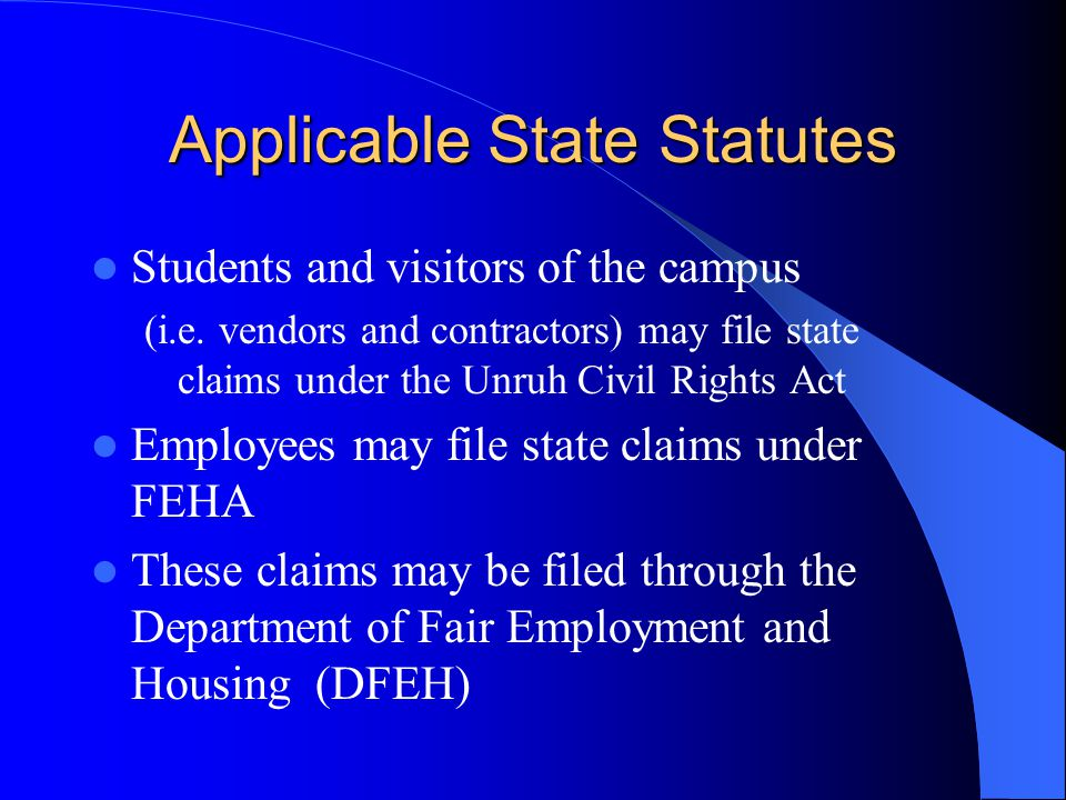Applicable State Statutes Students and visitors of the campus (i.e.