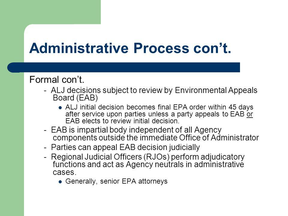 Administrative Process con't. Formal con't.