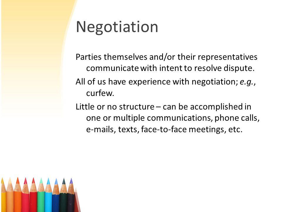 Negotiation cont.